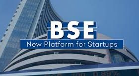 BSE Launches 'BSE Startup Platform', A New Division for Listing of Startups