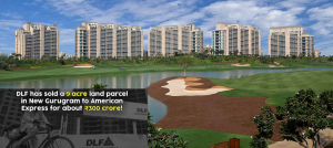 DLF, American Express, Sector 74A, RealEstate, Biggest Deal, Realty Sector, Real Estate Industry, American Express campus, government, Gurugram Haryana, Land Deals, Land Acquisition, Land Development, Real Estate Projects, National Capital Region, Delhi, Real Estate Sector