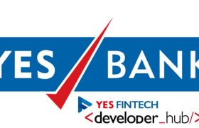 API Developer, Yes Bank, YES Fintech Developer, Indian Startup, Digital Banking, banking sector